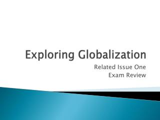 Exploring Globalization