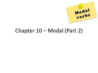 Chapter 10 – Modal (Part 2)