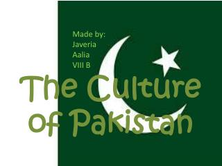 The Culture of Pakistan