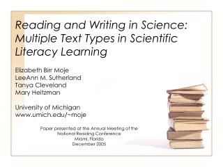 Reading and Writing in Science:  Multiple Text Types in Scientific Literacy Learning