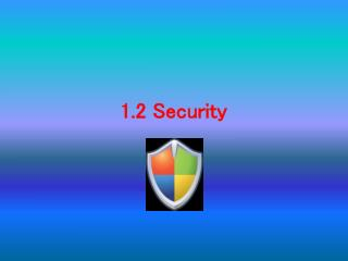 1.2  Security