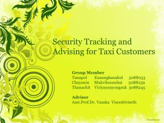 Security  Tracking  and  Advising  for Taxi  Customers