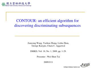 CONTOUR: an efficient algorithm for discovering discriminating subsequences