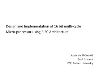 Design and Implementation of 16 bit multi-cycle  Micro-processor using RISC Architecture