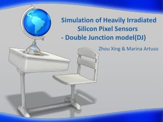 Simulation of Heavily Irradiated    	Silicon Pixel Sensors - Double Junction model(DJ)