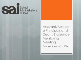 Assistant/Associate Principals and Deans Statewide Mentoring Meeting