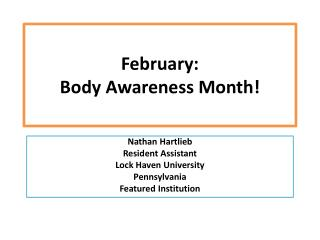 February :   Body  Awareness Month!