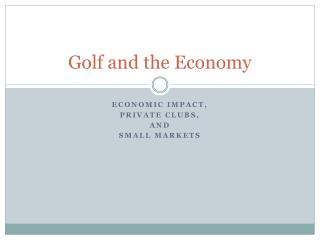 Golf and the Economy