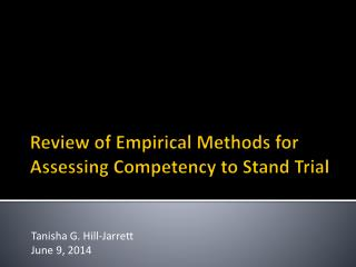 Review of Empirical Methods for Assessing Competency to Stand Trial