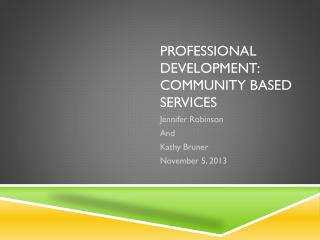 Professional Development: Community Based Services