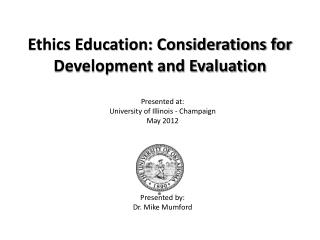 Ethics Education: Considerations for Development and Evaluation