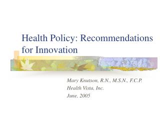 Health Policy: Recommendations for Innovation