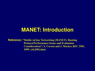 MANET: Introduction