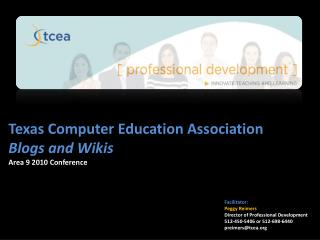 Texas Computer Education Association Blogs and Wikis Area 9 20 10 Conference