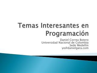 Temas Interesantes en Programación