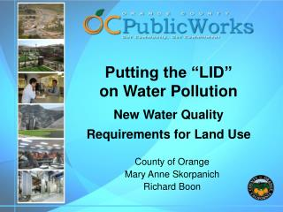 """Putting the """"LID"""" on Water Pollution New Water Quality Requirements for Land Use"""