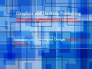 Graphics and Desktop  Publishing