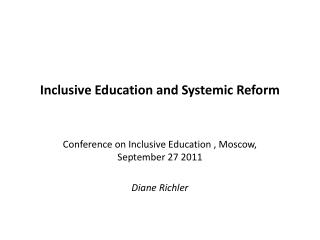 Inclusive Education and Systemic Reform