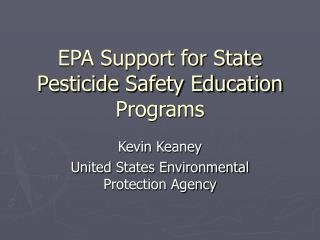 EPA Support for State Pesticide Safety Education Programs