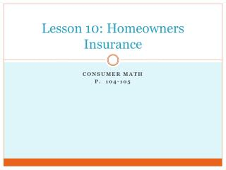 Lesson 10: Homeowners Insurance