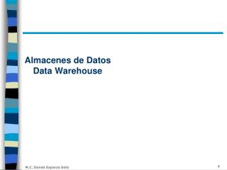 Almacenes de Datos  Data  Warehouse
