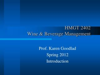 HMGT  2402 Wine & Beverage Management