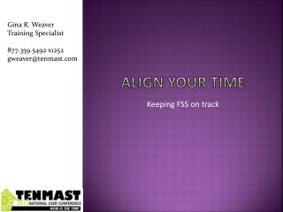 Align your time