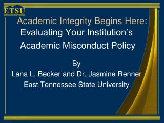 Academic Integrity Begins Here: