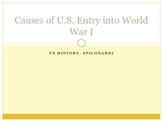 Causes of U.S. Entry into World War I