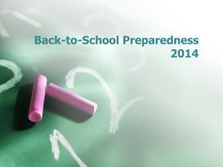 Back-to-School Preparedness 2014