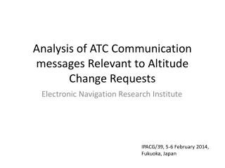 Analysis of ATC Communication messages Relevant to Altitude Change Requests