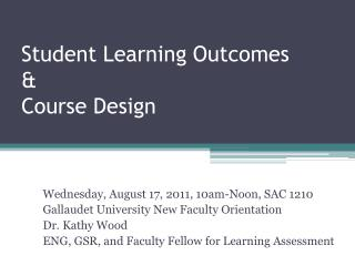 Student Learning Outcomes & Course Design