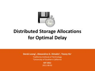 Distributed Storage Allocations for Optimal Delay