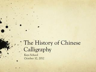 The History of Chinese Calligraphy