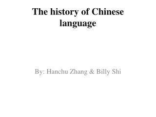 The history of Chinese language