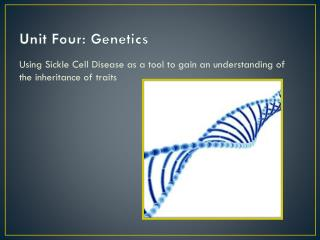 Unit Four: Genetics