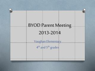 BYOD Parent Meeting 2013-2014