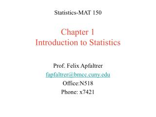 Statistics-MAT 150 Chapter 1 Introduction to Statistics