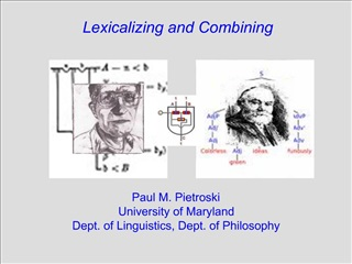 Lexicalizing and Combining