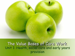 The Value Bases of Care Work