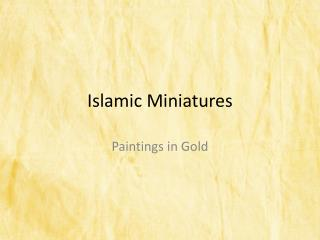 Islamic  Miniatures
