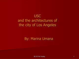 USC  and the architectures of  the city of Los Angeles