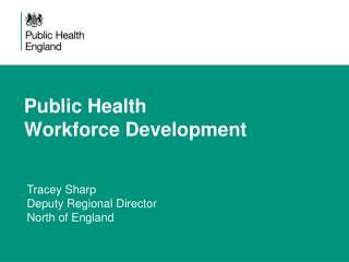 Public Health Workforce Development