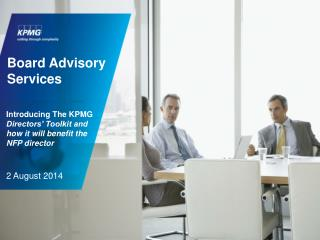 Introducing The KPMG Directors' Toolkit and how it will benefit the NFP director 2 August 2014