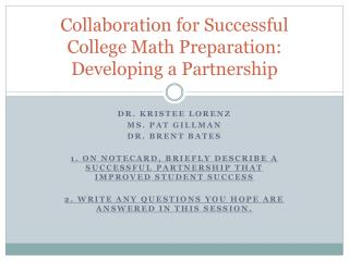 Collaboration for Successful College Math Preparation:  Developing a Partnership