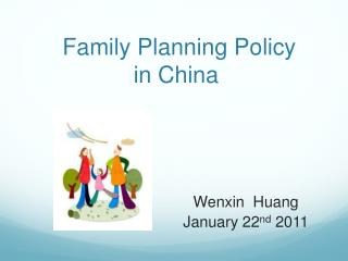 Family Planning Policy  in China