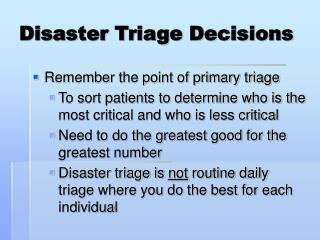 Disaster Triage Decisions