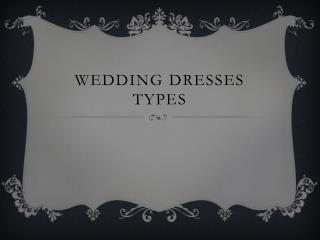 Wedding Dresses Types