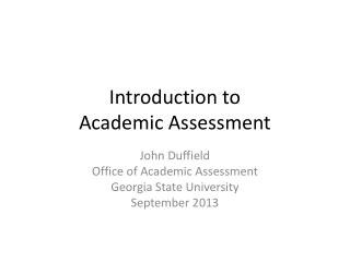 Introduction to Academic Assessment