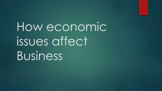How economic issues affect Business